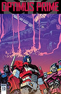 Optimus Prime #13 - John Barber,Livio Ramondelli
