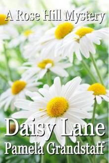 Daisy Lane - Pamela Grandstaff