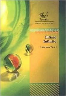Infimo Infinito - Mariana Vacs