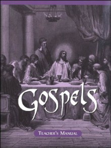 Gospels Teacher's Manual (Veritas Press Bible Curriculum) - Emily Fischer