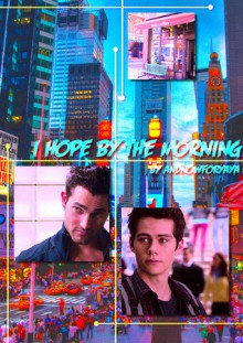 I Hope By the Morning - andnowforyaya