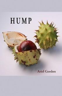 Hump - Ariel Gordon