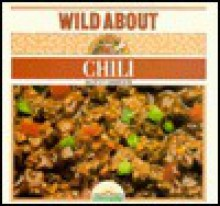 Wild about Chili - Dottie Griffith