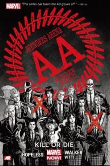 Avengers Arena Vol. 1: Kill or Die - Alessandro Vitti, Dennis Hopeless, Kev Walker, Dave Johnson