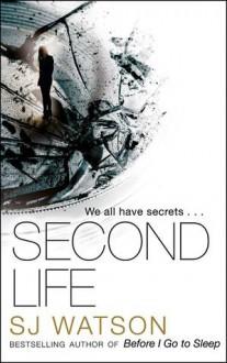 Second Life - S.J. Watson