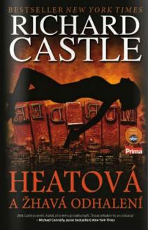 Heatová a žhavá odhalení - Richard Castle