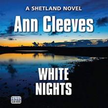 White Nights - Ann Cleeves, Kenny Blyth
