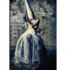 [ { DARK LIGHT BOOK TWO } ] by Authors, Various (AUTHOR) Apr-11-2013 [ Paperback ] - Various Authors