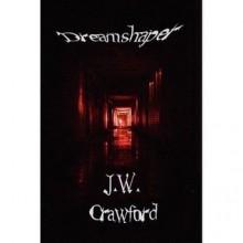 Dreamshaper - J.W. Crawford