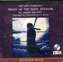 The Last Apprentice : Night of the Soul Stealer - Joseph Delaney, Christopher Evan Welch