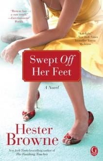 Swept off Her Feet - Hester Browne