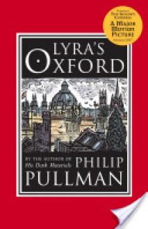 Lyra's Oxford - Philip Pullman