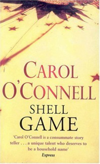 Shell Game (Kathleen Mallory Novels) - Carol O. Connell