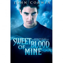Sweet Blood of Mine - John Corwin
