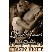 Chasin' Eight (Rough Riders, #11) - Lorelei James
