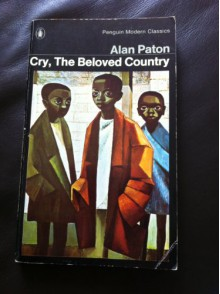 Cry, The Beloved Country: A Story of Comfort in Desolation - Alan Paton, Marianne Podlashuc