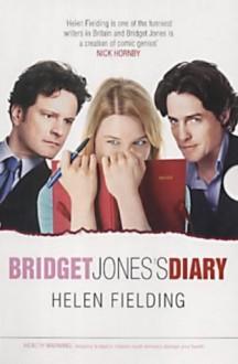 Bridget Jones's Diary and Bridget Jones: The Edge of Reason - Helen Fielding