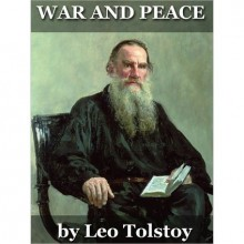 War and Peace - Leo Tolstoy, Aylmer Maude, Louise Maude