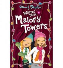 Winter Term at Malory Towers - Pamela Cox, Enid Blyton