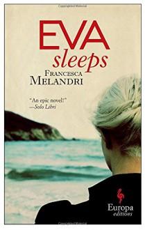 Eva Sleeps - Francesca Melandri,Katherine Gregor