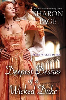 Deepest Desires of a Wicked Duke - Sharon Page