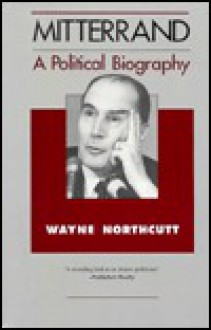 Mitterrand - Wayne Northcutt