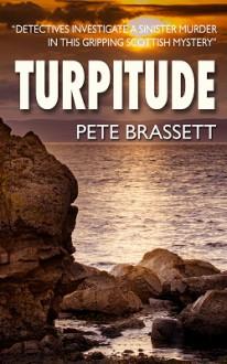 TURPITUDE - Pete Brassett