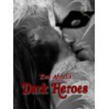 Dark Heroes - Xssa Annella
