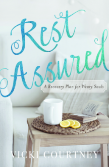 Rest Assured - Vicki Courtney