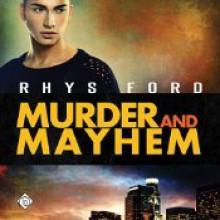 Murder and Mayhem - Rhys Ford,Greg Tremblay