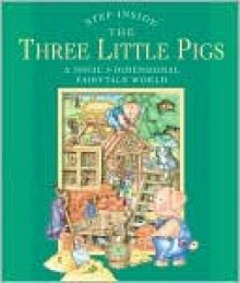 Step Inside . . . The Three Little Pigs - Sterling Publishing, Fernleigh Books