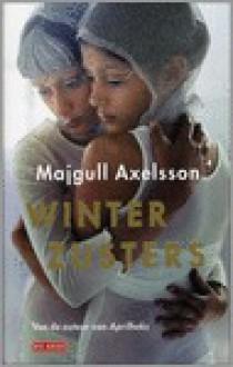 Winterzusters - Majgull Axelsson, Janny Middelbeek-Oortgiesen
