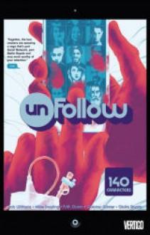 Unfollow Vol. 1 - Rob Williams, Michael Dowling