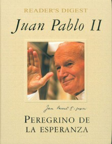 Juan Pablo II - Reader's Digest Association