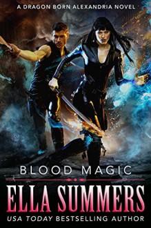 Blood Magic - Ella Summers