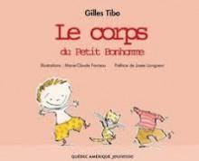 Le Corps Du Petit Bonhomme - Gilles Tibo