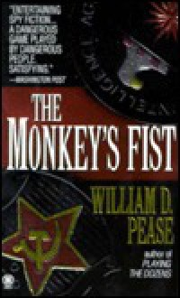 The Monkey's Fist - William D. Pease