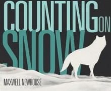 Counting on Snow - Maxwell Newhouse