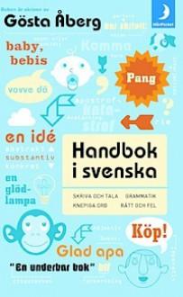 Handbok i svenska - Gösta Åberg