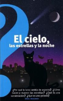 El cielo, las estrellas y la noche / The Sky, the Stars, and the Night - Jean-Pierre Verdet