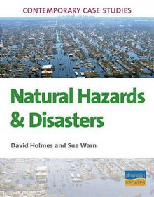 Natural Hazards: As/A2 Geography - David Holmes, Sue Warn
