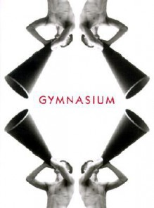 Gymnasium - Luke Smalley