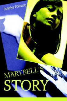Marybell's Story - Roselys Polanco