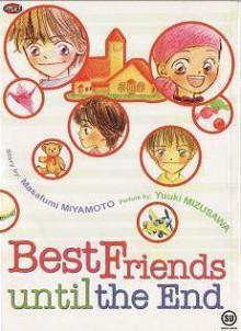 Best Friend Until the End - Masafumi Miyamoto, Yuuki Mizusawa