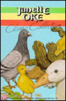 Classic Collection, Vol. 2: Ducktails, the Impatient Turtle & A Cote of Many Colors - Janette Oke