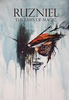 The Laws of Magic - Jennika Bastian, Daniel Nanavati