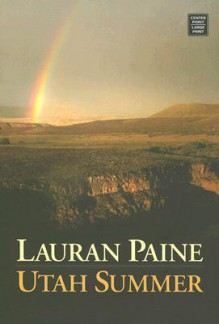 Utah Summer - Lauran Paine