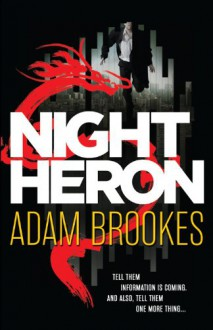 Night Heron - Adam Brookes