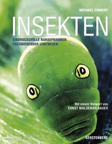 Insekten: Eindrucksvolle Nahaufnahmen Faszinierender Lebewesen - Michael Chinery, Jorunn Wissmann