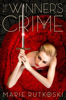 The Winner's Crime - Marie Rutkoski